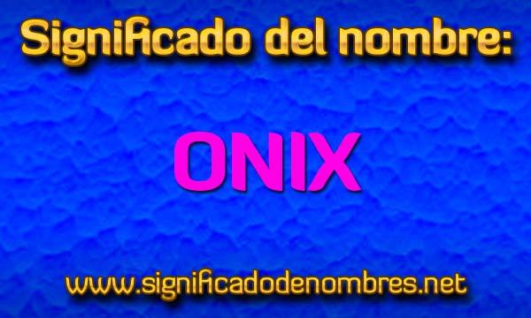 Significado de Onix