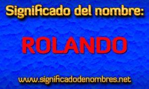 Significado de Rolando