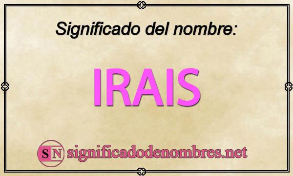 Significado de Irais