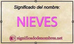 Significado de Nieves
