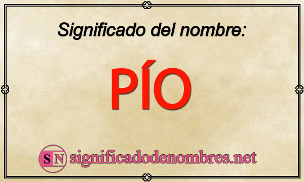 Significado de Pío