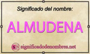 Significado de Almudena