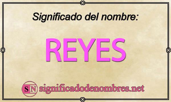 Significado de Reyes