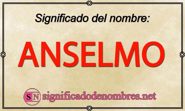 Significado de Anselmo