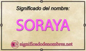Significado de Soraya