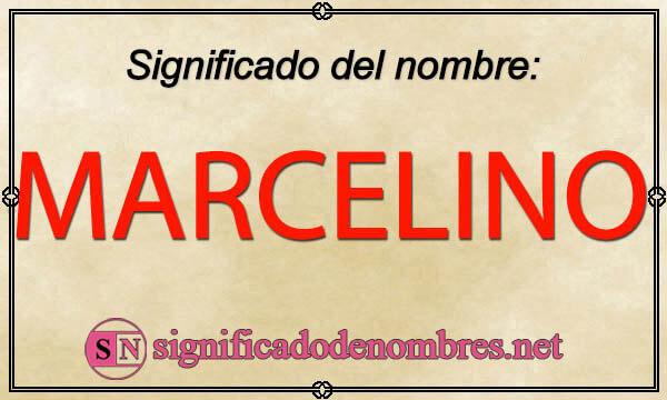 Significado de Marcelino