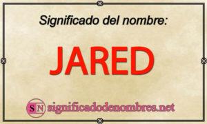 Significado de Jared