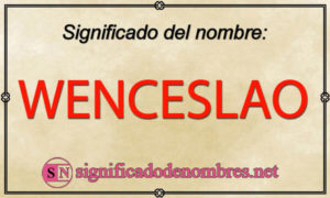 Significado de Wenceslao